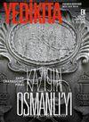Yedikıta Aylık Tarih, İlim ve Kültür Dergisi Sayı:102 Şubat 2017