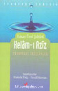 Kelam-ı Aziz (Tasavvufiki İncelikler) - Hasan Ünsi Şabani pdf epub