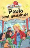 Paula Sınıf Gezisinde / Kitap Kurdu