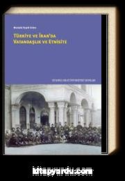 Türkiye ve İran'da Vatandaşlık ve Etnisite