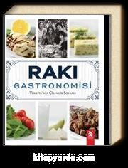 Rakı Gastronomisi & Türkiye'nin Çilingir Sofrası