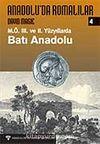 Anadolu'da Romalılar 4 M.Ö III. ve II.Yüzyıllarda Batı Anadolu