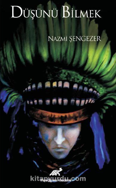 Düşünü Bilmek - Nazmi Şengezer pdf epub