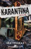 Karantina / Azizler 2. Kitap