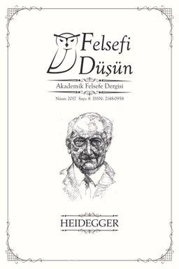 Felsefi Düşün Akademik Felsefe Dergisi Sayı:8 - Heidegger