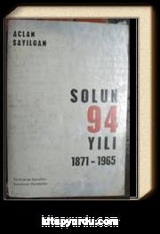 Solun 94 Yılı (1871 – 1965) (1-E-91)