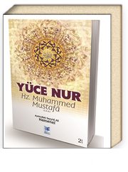 Yüce Nur Hz. Muhammed Mustafa (s.a.a.)