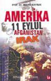 Amerika 11 Eylül Afganistan Irak