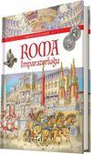 Roma İmparatorluğu / Uygarlıklar Serisi 4