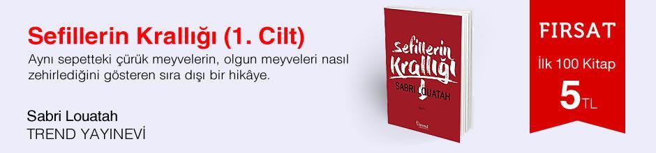 Fırsat ilk 100 kitap 5 TL - Sabri Louatah - Sefillerin Krallığı (1. Cilt)