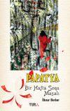 Papatya &  Bir Hafta Sonu Masalı