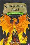 Güneşefendisi Ateşi / Ejderha Prens  III.Kitap