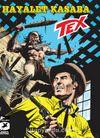 Tex Yeni Seri 30 / Hayalet Kasaba - Tehlikeli Oyun