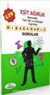 LYS Eşit Ağırlık Matematik Türk Dili ve Edebiyatı Coğrafya Kısa Cevaplı Sorular