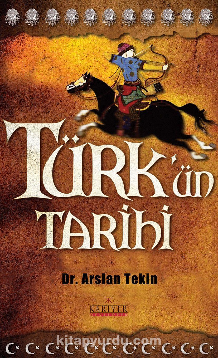 Türk'ün Tarihi - Dr. Arslan Tekin pdf epub