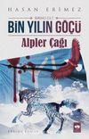 Bin Yılın Göçü (1. Cilt) & Alpler Çağı