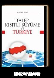 Talep-Kısıtlı Büyüme ve Türkiye