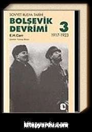 Bolşevik Devrimi 3 / Sovyet Rusya Tarihi 1917-1923