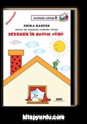 Sevecen ile Tomurcuk Etkinlik Kitabı 2 Sevecen'in Doğum Günü (Çıkartmalı)