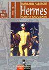 Hermes & Tanrıların Hebercisi