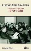 Ortak Aklı Ararken & Tüsiad'ın İlk On Yılı 1970-1980