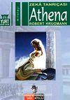 Athena & Zaka Tanrıçası