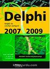 Delphi 2007/2009 & Delphi İle Sınırları Zorlayın!