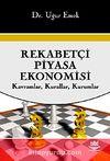 Rekabetçi Piyasa Ekonomisi & Kavramlar, Kurallar, Kurumlar