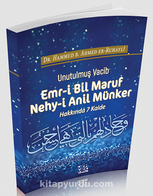 Emr-i Bil Maruf Nehy-i Anil Münker Hakkında 7 Kaide