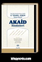 İslam İnancına Dair Beş Temel Eser Akaid Risaleleri  Tercümesi