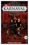 Karnaval & Aşkın Götürdüğü Yer