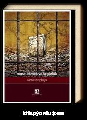 Musa, Ekmek ve Özgürlük