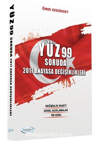 Yüz 99 Soruda 2017 Anayasa Değişiklikleri - Ömer Keskinsoy pdf epub