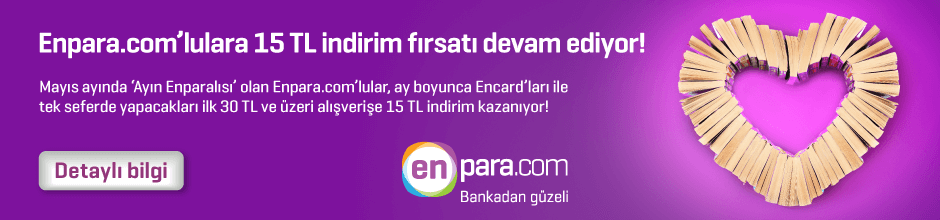 Enpara.com'lulara 15 TL indirim!