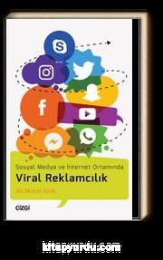Viral Reklamcılık & Sosyal Medya ve İnternet Ortamında