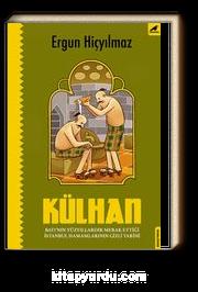 Külhan & İstanbul Hamamlarının  Gizli Tarihi