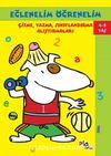 Eğlenelim Öğrenelim (4-5 Yaş) & Çizme, Yazma, Sınıflandırma Alıştırmaları
