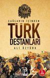Çağların İçinden Türk Destanları