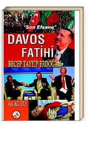 Davos Fatihi Recep Tayyip Erdoğan