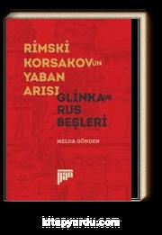 Rimski-Korsakov'un Yaban Arısı & Glinka ve Rus Beşleri