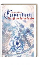 Kuantum Fiziği ve Felsefesi