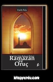 Ramazan ve Oruç & Gün Gün Rahmet İklimi