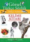 Görsel Türkçe Sözlük Kelime Kitabı