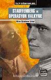 Stauffenberg ve Operasyon Valkyrie