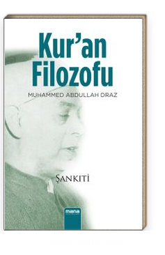 Kuran Filozofu Muhammed Abdullah Dıraz