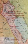 Basra Körfezinde Osmanlı-İngiliz Çekişmesi Katar'da Osmanlılar (1871-1916)