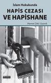 İslam Hukukunda Hapis Cezası ve Hapishane