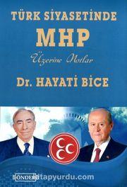 Türk Siyasetinde MHP Üzerine Notlar