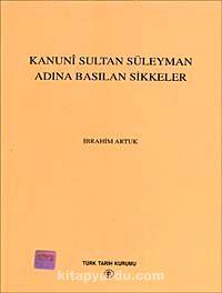 Kanuni Sultan Süleyman Adına Basılan Sikkeler - İbrahim Artuk pdf epub