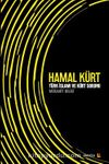 Hamal Kürt & Türk İslamı ve Kürt Sorunu